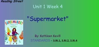 Reading Street Unit 1 Week 4: Supermarket