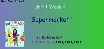 Reading Street Unit 1 Week 4: Supermarket