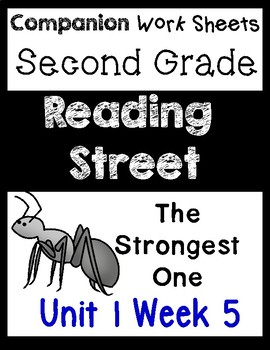 Reading Street Unit 1 Week 5 Centers/Worksheets. The Strongest One. Second.