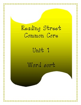 Reading Street Unit 1 Word Sort