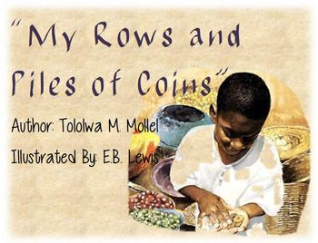 """Reading Street Unit 1 week 5 """"My Rows and Piles of Coins"""""""