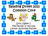 Reading Street Unit 2 Centers for Farmer in the Hat