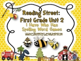 Reading Street Unit 2 First Grade: I Have Who Has Spelling Word Games