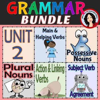Grammar Unit 2, Nouns and Verbs