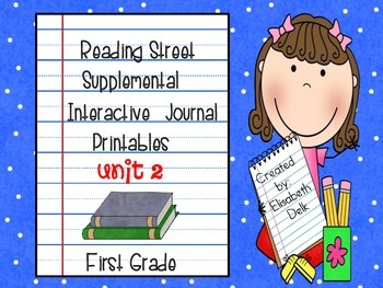 Reading Street Unit 2 Interactive Journal Printables: First Grade