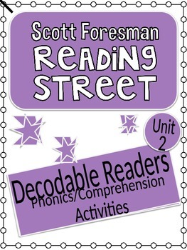 Reading Street Unit 2 Phonics/Comprehension Activities