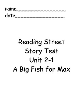 Reading Street Unit 2 Story Tests