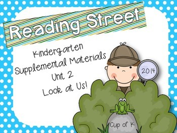 Kindergarten Reading Street Unit 2 Supplemental Pack
