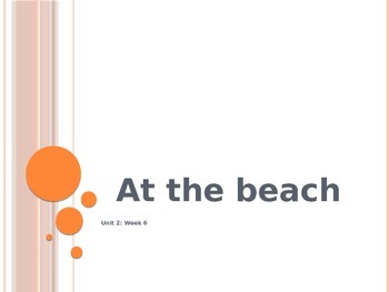 """Reading Street Unit 2 Week 1 - """"At the Beach"""" Powerpoint"""
