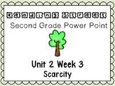 Reading Street Unit 2 Week 3 Power Point Scarcity Second Grade