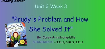 Reading Street Unit 2 Week 3: Prudy's Problem