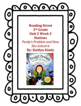 Purdy's Problem and How She Solved It Reading Street Unit 2 Week 3