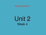 Reading Street Unit 2 Week 4