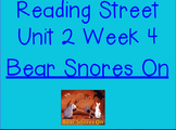 Reading Street Unit 2 Week 4 Bear Snores On Flipchart