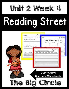 Reading Street.Unit 2 Week 4.The Big Circle.Centers/Focus Wall/Handwriting