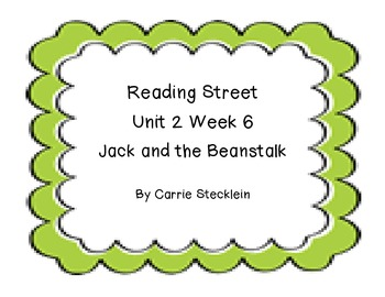 Reading Street Unit 2 Week 6 Jack and the Beanstalk