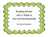 Reading Street Unit 2 Week 6 Jack and the Beanstalk