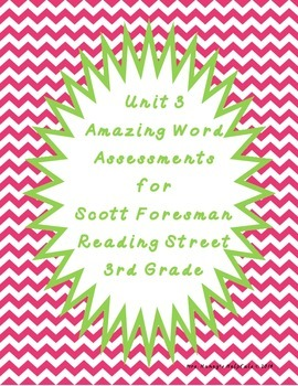 Reading Street Unit 3 Amazing Word Assessments - Third Grade
