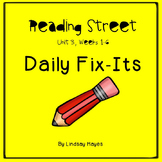 Reading Street: Unit 3 Bundle of Daily Fix-Its, Weeks 1-6