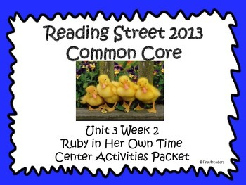 Reading Street Unit 3 Centers for Ruby in Her Own Time