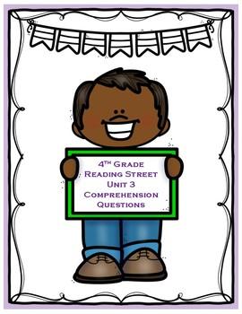 Reading Street Unit 3 Comprehension Questions - Grade 4