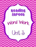 Reading Street Unit 3 Daily Word Work/Spelling Worksheets 1st Grade