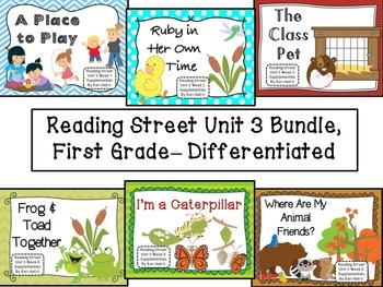 Reading Street Unit 3 First Grade Bundle-- Differentiated