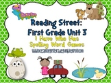 Reading Street Unit 3 First Grade: I Have Who Has Spelling Word Games