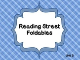 Reading Street Unit 3 Foldables 1st Grade