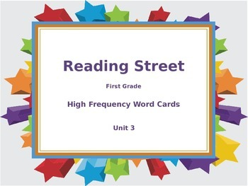 Reading Street Unit 3 High Frequency Word Cards