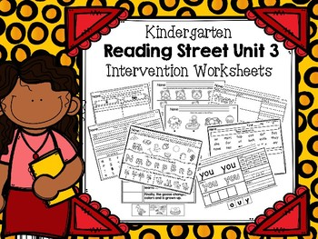 Reading Street Unit 3 - Intervention Worksheets - Kindergarten