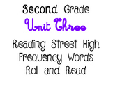 Reading Street Unit 3 Roll and Read