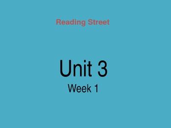 Reading Street Unit 3 Week 1