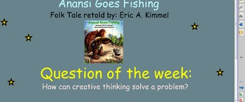 Reading Street Unit 3 Week 3: Anansi Goes Fishing