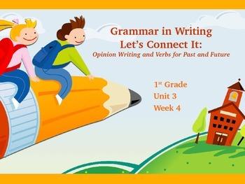 Reading Street Unit 3 Week 4 Grammar in Writing an Opinion