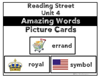 Reading Street Unit 4 Amazing Words Picture Cards- 1st Grade