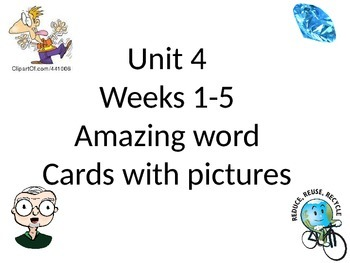 Reading Street Unit 4 Amazing word cards with pictures