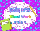 Reading Street Unit 4 Daily Word Work/Spelling Worksheets 1st Grade