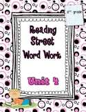Reading Street Unit 4 Daily Word Work/Spelling Worksheets 2nd Grade