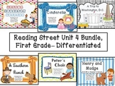 Reading Street Unit 4 First Grade Bundle-- Differentiated