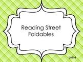 Reading Street Unit 4 Foldables 1st Grade