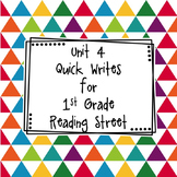 Unit 4 Quick Writes 1st Grade