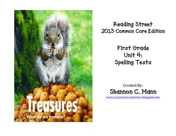 Reading Street Unit 4 Spelling Tests (Embedded Sentences w
