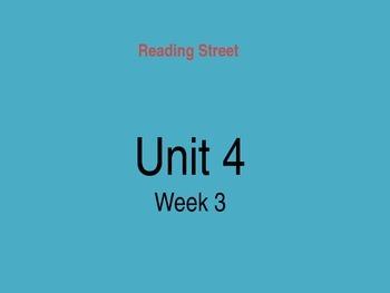 Reading Street Unit 4 Week 3