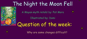 Reading Street Unit 4 Week 4: The Night the Moon Fell
