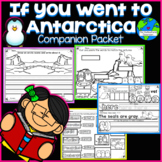 If you went to Antarctica Companion Packet