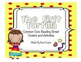 Reading Street Unit 4 Week 5 - The First Tortilla Centers
