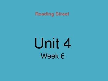 Reading Street Unit 4 Week 6