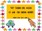 """Reading Street Unit 4, Week 6   """"oo"""" in Moon, -ly and -ful"""