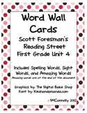 Reading Street Unit 4 Word Wall  Spelling, Sight & Amazing words